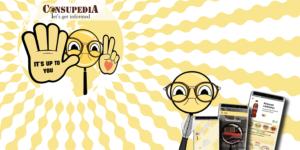 """I övre högra hörnet är en illustration av ett förstoringsglas med ett ansikte med glasögon, och två händer på. På ena handen står det """"It's up to you"""". I nedre högra hörnet finns ett till illustrerat förstoringsglas med ögon och glasögon på, och tre mobiler bredvid som visar bilder från Consupedias app."""
